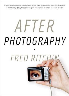 After Photography By Ritchin, Fred