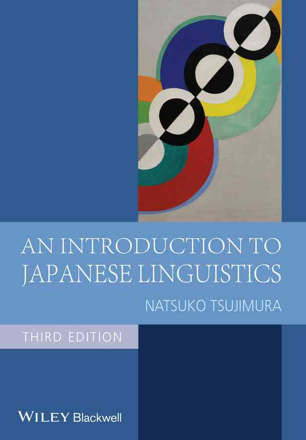 An Introduction to Japanese Linguistics By Tsujimura, Natsuko